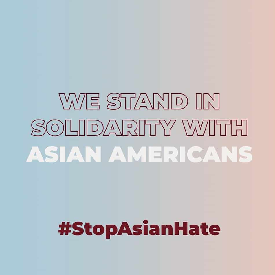 We stand in solidarity with Asian Americans